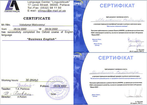 "Certificates about taking trainings have been given by Language Center ""Linguisticum""; by Project BIZPRO"